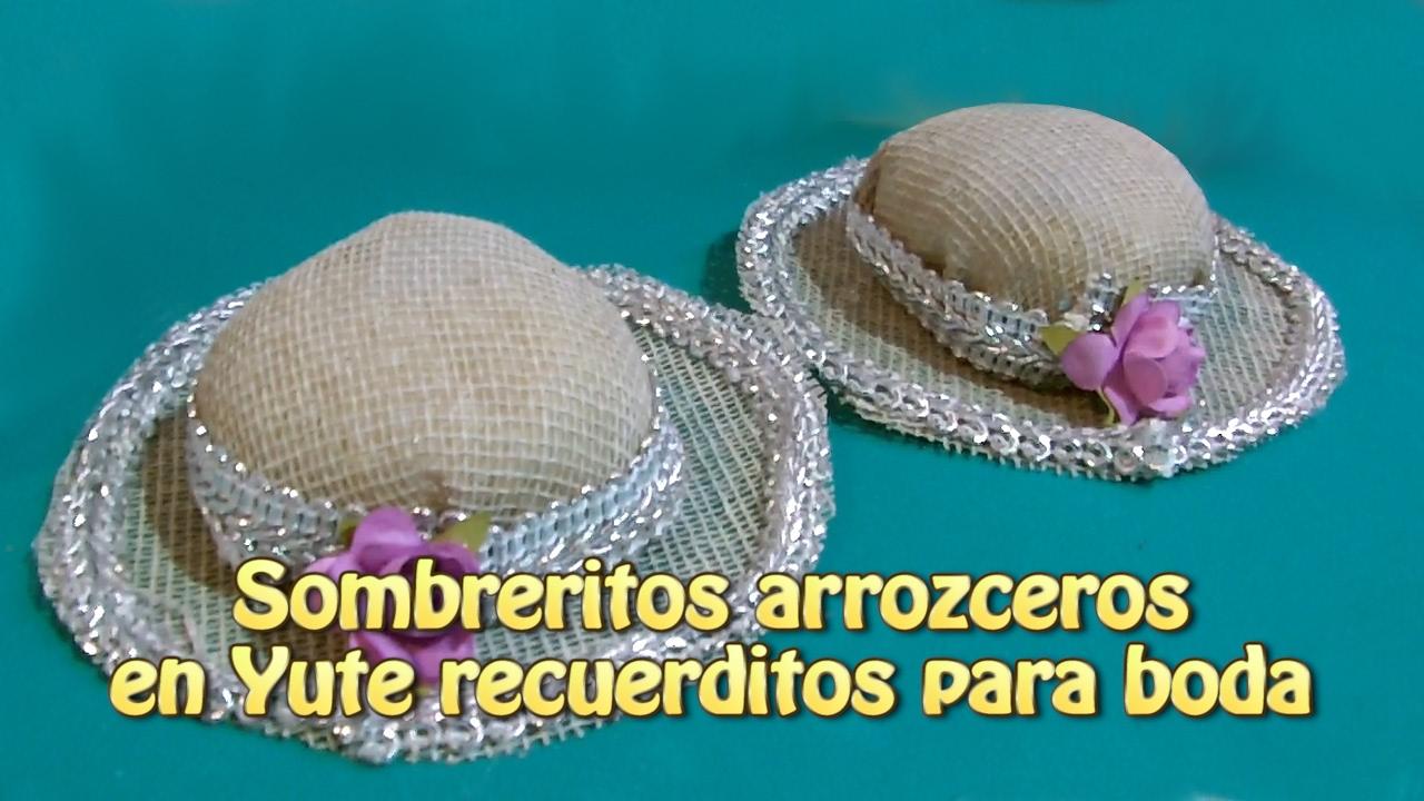 Sombreritos Arrozceros En Yute Recuerdos Para Boda Creaciones Y
