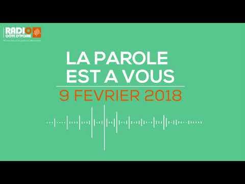 Radio Côte d'Ivoire - La parole est à vous du 9 février 2018