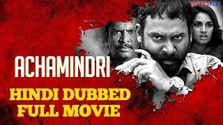 Achamindri - Hindi Dubbed Full Movie | Vijay Vasanth, Srushti Dange, Samuthirakani, Vidya Pradeep
