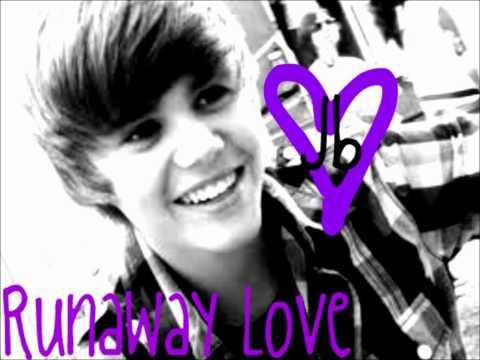 Runaway Love-Justin Bieber