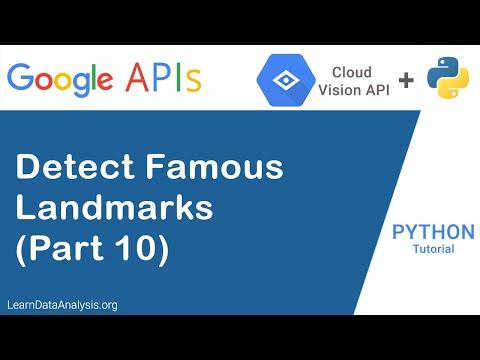 Google AI - Vision API Python Tutorial (Part 10): Detect Famous Landmarks thumbnail