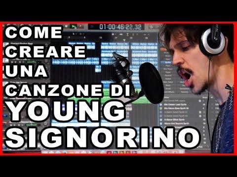 COME CREARE UNA CANZONE DI YOUNG SIGNORINO.. SENZA ALCUN TALENTO -- Tutorial