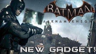 Batman Arkham Knight: New Gadget Revealed!!!