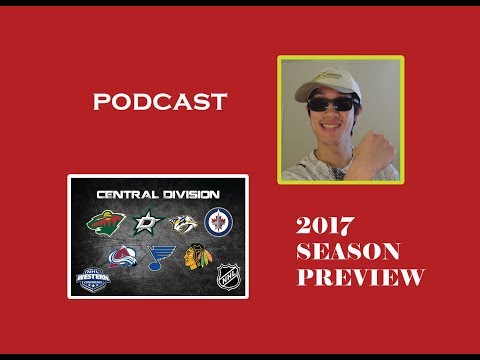 PODCAST 2017 18 NHL SEASON PREVIEW CENTRAL DIVISION
