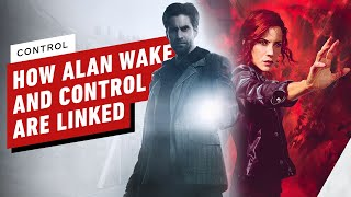 How Control and Alan Wake Are Linked
