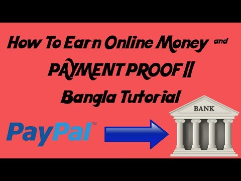 How To Earn Online Money & PAYMENT PROOF || Bangla Tutorial