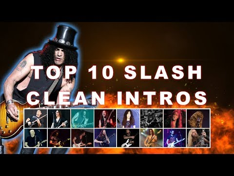 TOP 10 SLASH CLEAN INTROS