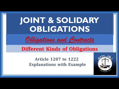 Joint & Solidary Obligations. Kinds of Obligations. Article 1207 to 1222. Obligations and Contracts.