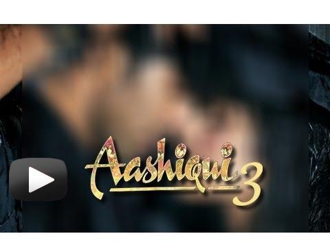 Aashiqui 3 to Come Soon !