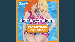 Dancing Queen (Almighty Anthem Radio Edit)