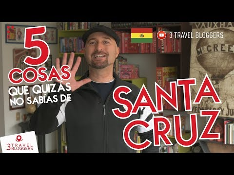 ¿LA MEJOR DE BOLIVIA? - 5 cosas que no sabías de Santa Cruz, Bolivia.