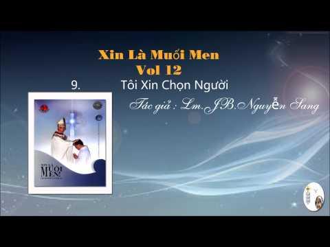 Xin Là Muối Men- Vol 12 - Lm.JB.Nguyễn Sang