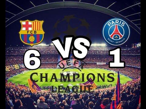 ALL GOALS HD BARCELONA VS PSG 6-1 HIGHLIGHTS (CHAMPION ...