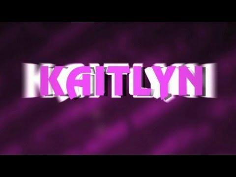 Kaitlyn Entrance Video