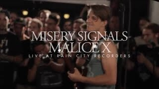 Rain City Sessions - Misery Signals Malice X