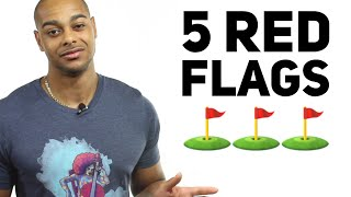 5 relationship red flags you shouldn't ignore | 5 red flags of dating