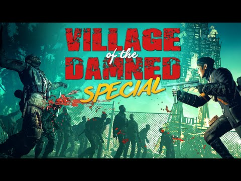 SPECIAL - VILLAGE OF THE DAMNED (Zombie Army Trilogy)