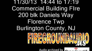 11-30-13: 2nd Alarm Commercial Building Fire - Florence Twp, Burlington County NJ