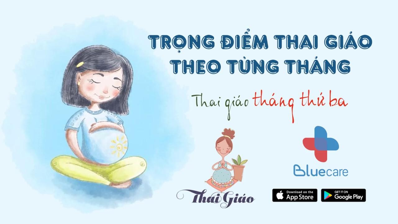 Thai giáo tháng thứ 3 – Fetus Education (3rd Month)