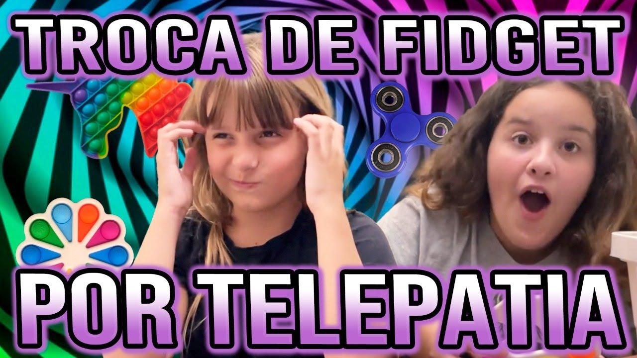TROCA DE FIDGET TOYS POR TELEPATIA @Maria Vitoria Canal da Tóia