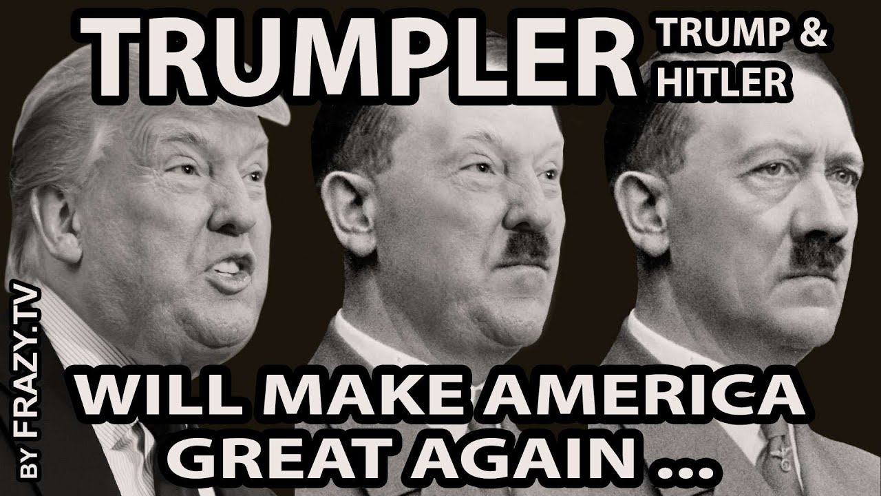 ... make America great again... (Trump & Hitler) by frazy.tv - YouTube