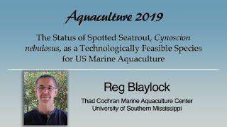 Reg Blaylock: Spotted Seatrout, Cynoscion nebulosus, Aquaculture