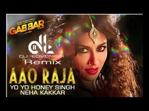 Aao Raja - Gabbar Is Back - DJ Lovenish Remix