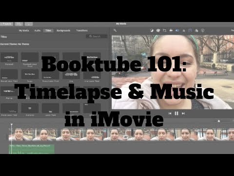 Booktube 101: Time Lapse & Music in iMovie Tutorial thumbnail