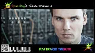 Tribute to Kai Tracid ★ Mixed by Alpha-Dog
