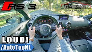 AUDI RS3 2.5 TFSI Elmerhaus LOUD! POPS & BANGS POV Test Drive by AutoTopNL