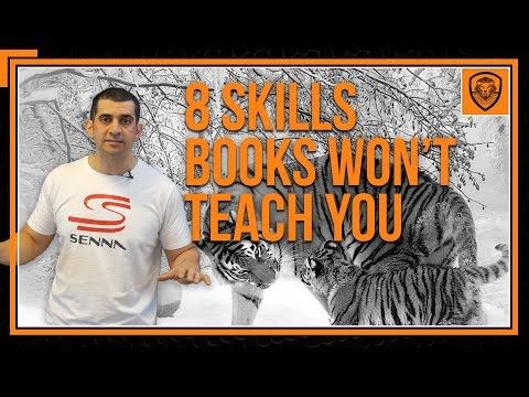 8 Skills You Won't Learn from Reading Books