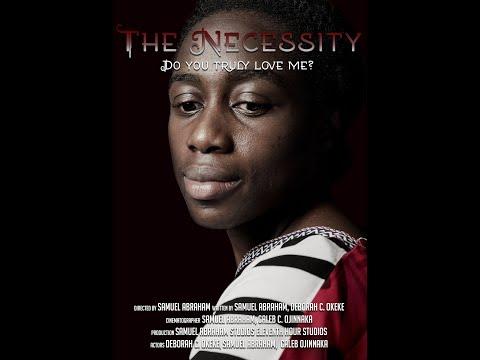 Short Film - THE NECESSITY