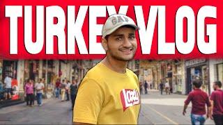 MY FIRST EVER VLOG!   Turkey (Istanbul)   Anmol Sachar Vlogs
