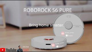 Phân tích chi tiết về robot hút bụi lau nhà xiaomi roborock S6 Pure Phiên bản quốc tế