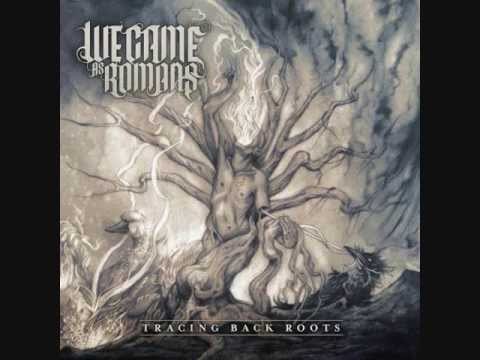 We Came As Romans - Tracing Back Roots (HD)(LYRICS)