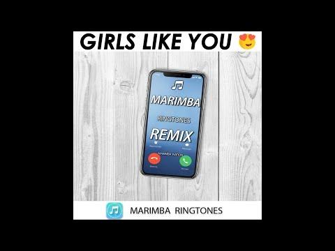 GIRLS LIKE YOU (Marimba Remix) iPhone Ringtone 2018