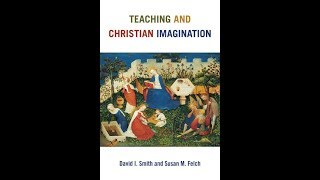 Baixar Susan M. Felch   Teaching and Christian Imagination