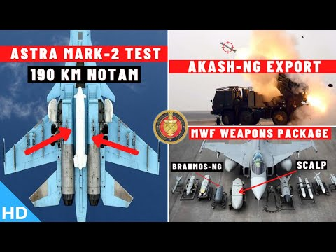 Indian Defence Updates : Astra MK-2 Test,MWF Package Frozen,Akash-NG Export,AK-203 Final,BMD Phase-2