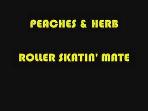 PEACHES & HERB ROLLER SKATIN' MATE
