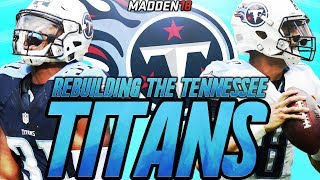 Rebuilding The Tennessee Titans | Madden 18 Connected Franchise Rebuild | Is Mariota The Answer 2017 Video