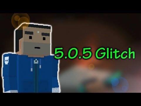 5.0.5 Glitch -