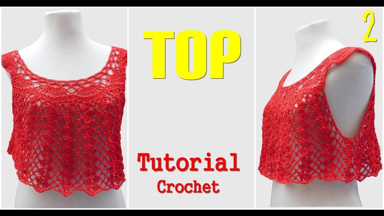 Como tejer una Blusa Top a crochet (2/2) - YouTube