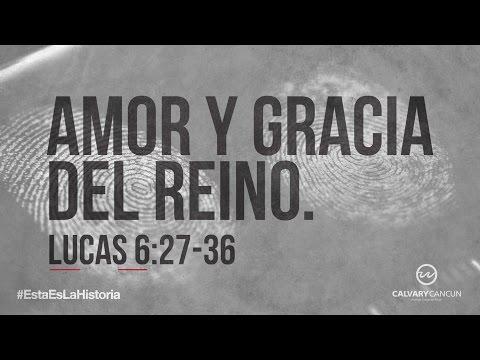 lucas-6:27-37-—-«amor-y-gracia-del-reino.»