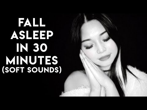 [ASMR] Fall Asleep in 30 Minutes (Softest Sounds)