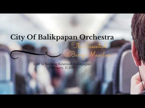 The Essential Barry Manilow - City Of Balikpapan Orchestra