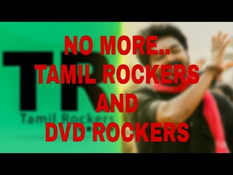 NO MORE TAMIL ROCKERS AND DVD ROCKERS