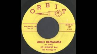 OTIS REDDING - SHOUT BAMALAMA - ORBIT
