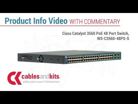 The Cisco Catalyst 3560 PoE 48 Port Switch, WS-C3560-48PS-S