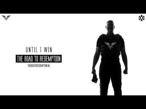 Radical Redemption - Until I Win (HQ Official)