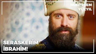 Osmanlı'nın Serasker'i Damat İbrahim Paşa! | Muhteşem Yüzyıl